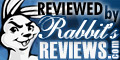 Check out Rabbit's Reviews!